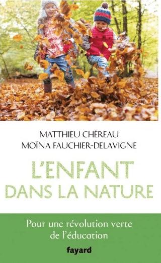 Sortie du livre: L'enfant dans la nature!