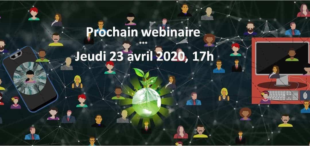 Webinaire – «Garder le lien grâce à internet tout en restant modéré sur les ressources» – 23.04.2020 à 17h