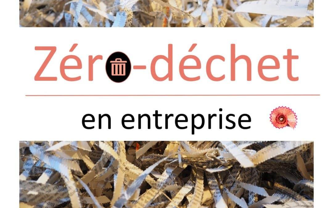 """Webinaire – """"Vers une politique zéro-déchets dans les entreprises?"""" – 30.04.2020, 17h"""